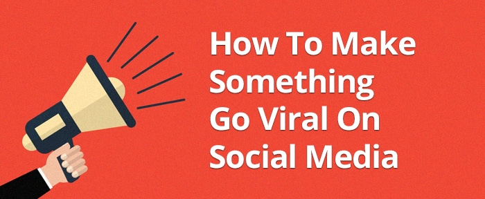 Viral Marketing: Go Viral On Social Media