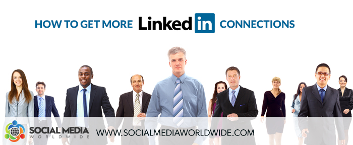 How to Get More LinkedIn Connections and Build your Profile