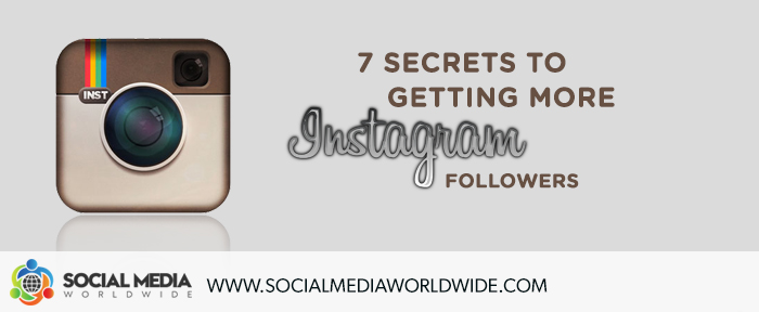 7 Secrets to Getting More Instagram Followers