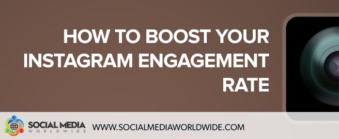 How to Boost Your Instagram Engagement Rate