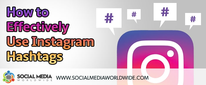 How to Effectively Use Instagram Hashtags for Business