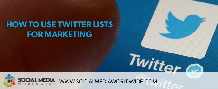 How To Use Twitter Lists For Marketing