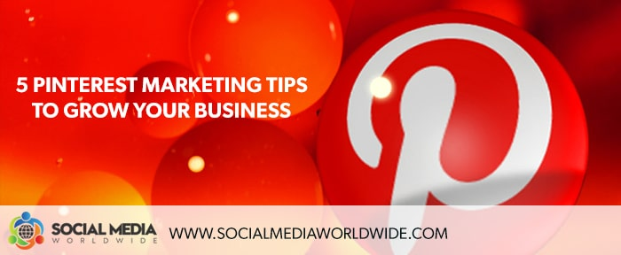 Top Pinterest Marketing Tips To Grow Your Business