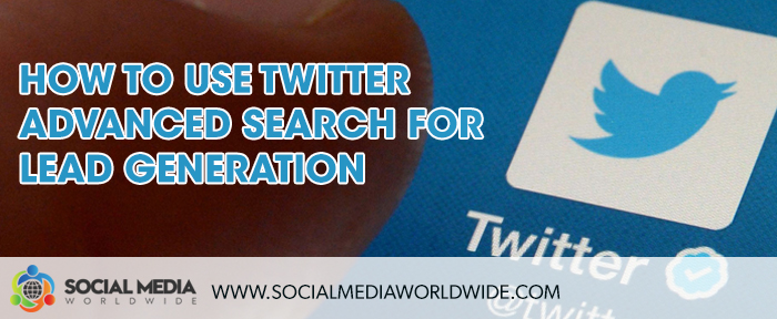How to Use Twitter Advanced Search for Lead Generation