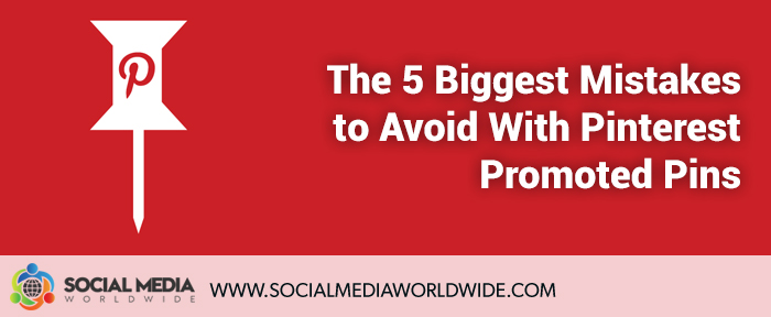 The 5 Biggest Mistakes to Avoid with Pinterest Promoted Pins