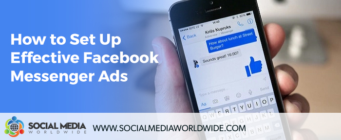 How to Set Up Effective Facebook Messenger Ads