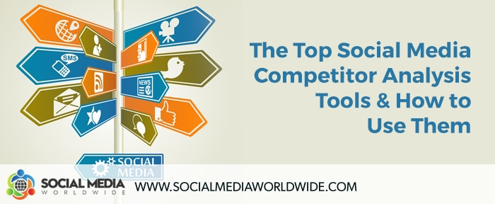 The Top Social Media Competitor Analysis Tools and How to Use Them