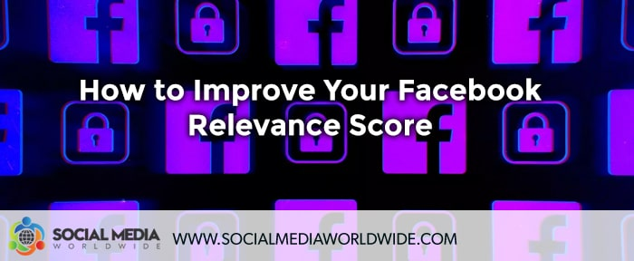How to Improve Your Facebook Relevance Score