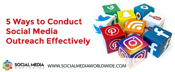 5 Ways to Conduct Social Media Outreach Effectively