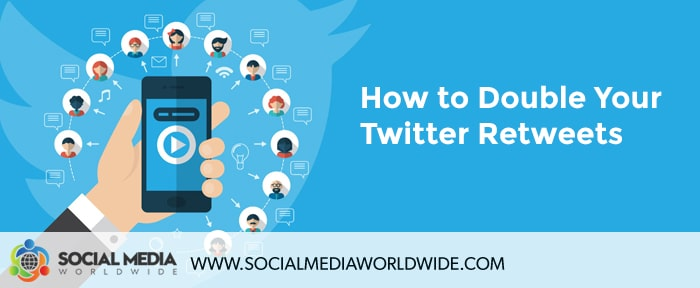 How to Double Your Twitter Retweets