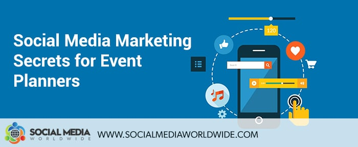 Social Media Marketing Secrets for Event Planners