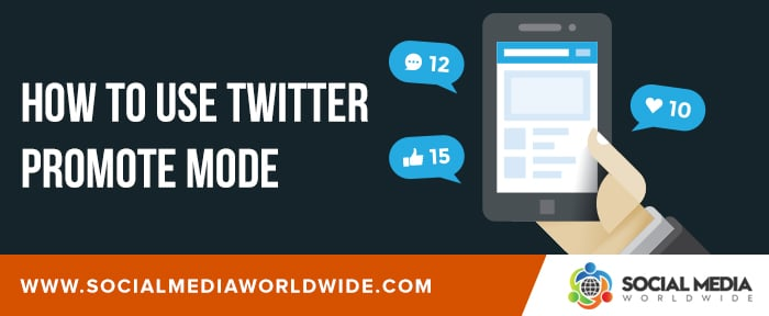 How to Use Twitter Promote Mode