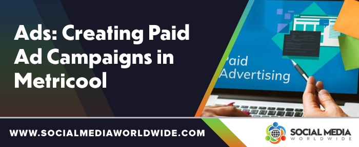 Ads: Creating paid ad campaigns in Metricool
